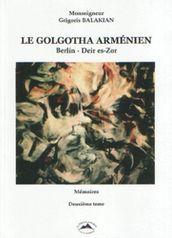 Le Golgotha arménien, tome2, de Balakian